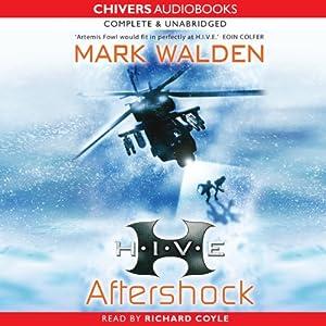 H.I.V.E.: Aftershock | [Mark Walden]
