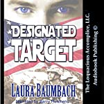 Designated Target | Laura Baumbach