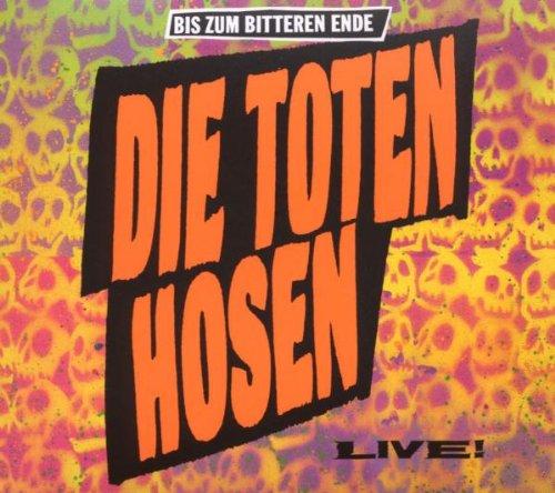 Die Toten Hosen - Live! - Zortam Music