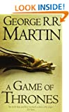A Game of Thrones (Reissue) (A Song of Ice and Fire. Book 1) by Martin. George R. R. ( 2011 ) Paperback