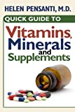 img - for Quick Guide to Vitamins, Minerals and Supplements book / textbook / text book