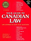 Your Guide to Canadian Law: 1,000 Answers to the Most Frequently Asked Questions