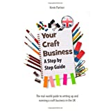 Your Craft Business: A Step-by-Step Guideby Kevin Partner