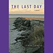 The Last Day | [James Landis]