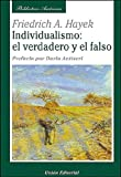 img - for Individualismo: el verdadero y el falso (Biblioteca Austriaca) (Spanish Edition) book / textbook / text book