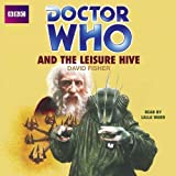 Doctor Who and the Leisure Hive (Classic Novels)