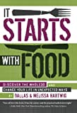 It Starts With Food: Discover the Whole30 and Change Your Life in Unexpected Ways Picture
