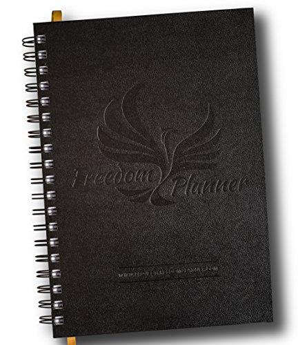 Freedom Planner - Best Goal Journal & Time Management Notebook to Simply Crush It! The Ultimate Monthly, Weekly, and Daily Calendar Planner to Amplify Happiness, Organization & Productivity.Undated
