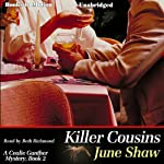 Killer Cousins: Cealie Gunther Series, Book 2 (       UNABRIDGED) by June Shaw Narrated by Beth Richmond