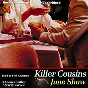 Killer Cousins: Cealie Gunther Series, Book 2 | [June Shaw]