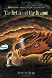 The Return of the Dragon (Dragon of Lonely Island) (0763628042) by Rupp, Rebecca
