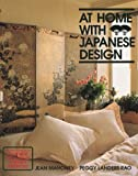 img - for At Home With Japanese Design: Accents, Structure and Spirit by Jean Mahoney (1990-12-04) book / textbook / text book