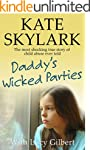 Daddy's Wicked Parties: The Most Shoc...