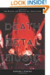 Death Metal Music: The Passion and Po...