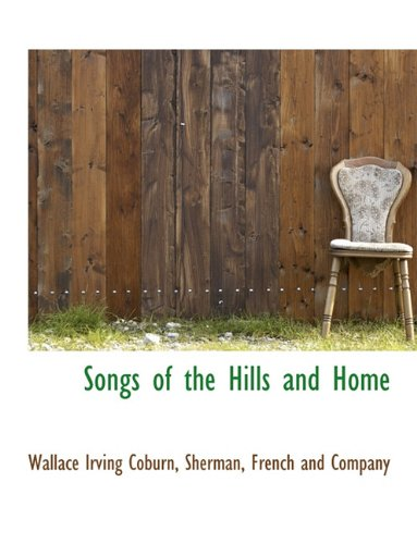 Songs of the Hills and Home