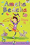 Amelia Bedelia Chapter Book #5: Amelia Bedelia Shapes Up