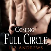 Coming Full Circle   [Liz Andrews]