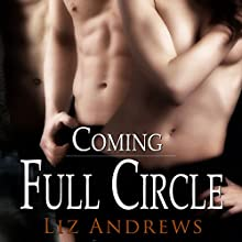 Coming Full Circle (       UNABRIDGED) by Liz Andrews Narrated by Shannon Gunn