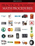 img - for By Jeffrey Slater: Practical Business Math Procedures, Brief Edition, with Business Math Handbook, Student DVD, WSJ insert + ConnectPlus Tenth (10th) Edition book / textbook / text book