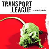 TRANSPORT LEAGUE,Satanic Panic [Import]