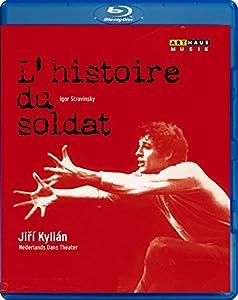 Stravinsky: L'Histoire Soldat [Nacho Duato, Aryeh Weiner, Gerlad Tibbs, Jiri Kylián] [Blu-ray]