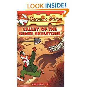 Valley of the Giant Skeletons (Geronimo Stilton, No. 32) Geronimo Stilton