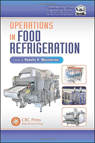 Operations in Food Refrigeration (Contemporary Food Engineering)