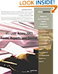 Microsoft Access 2003 Forms, Reports...