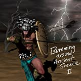 img - for Bumming Around Ancient Greece II (Jut in Time Book 2) book / textbook / text book