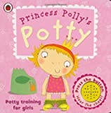 Andrea Pinnington Princess Polly's Potty: A Ladybird potty training book by Pinnington, Andrea (2009)