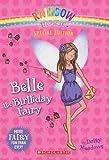img - for Rainbow Magic: Belle the Birthday Fairy book / textbook / text book