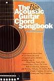 The Big Acoustic Guitar Chord Songbook (Platinum Edition): Platinum Edition