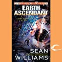 Earth Ascendant: Astropolis, Book 2