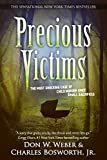 Precious Victims