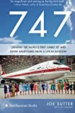 img - for 747: Creating the World's First Jumbo Jet and Other Adventures from a Life in Aviation book / textbook / text book