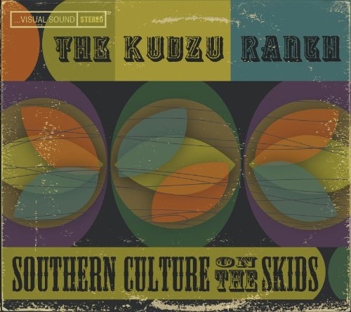 SOUTHERN CULTURE ON THE SKIDS - KUDZU RANCH - 33T