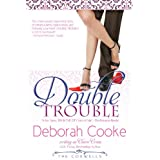 Double Trouble: Volume 2 (The Coxwells) ~ Deborah Cooke