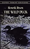 The Wild Duck (Dover Thrift Editions) (0486411168) by Henrik Ibsen