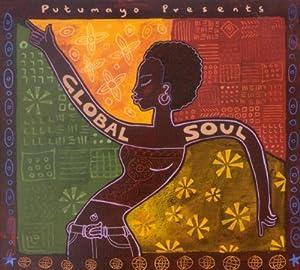 Putumayo Presents Global Soul