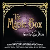 The Music Box - The music & songs of Gareth Peter Dicksby Gareth Peter Dicks