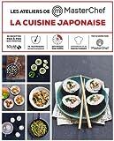 Les ateliers de Masterchef : La cuisine japonaise