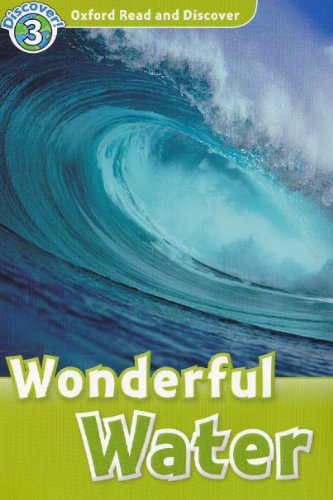 Wonderful Water: Oxford Read and Discover: Level 3 (Audio CD Pack) [Audiobook]