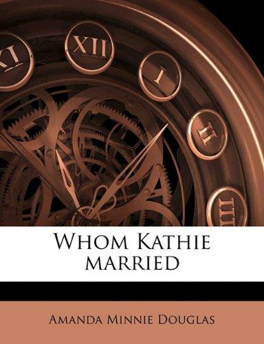 Whom Kathie married