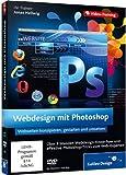 Webdesign mit Photoshop - Webseiten erstellen und gestalten...