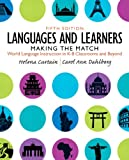 img - for Languages and Learners: Making the Match: World Language Instruction in K-8 Classrooms and Beyond (5th Edition) book / textbook / text book