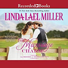 The Marriage Charm (       UNABRIDGED) by Linda Lael Miller Narrated by Jack Garrett