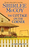 The Cottage on the Corner (An Apple Valley Novel Book 2)