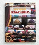 Sew quick scrap quilts (Leisure Arts craft leaflets) (1574860860) by Anne Van Wagner Childs