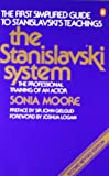 The Stanislavski System: The Professional Training of an Actor; Second Revised Edition (Penguin Handbooks)