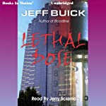 Lethal Dose | Jeff Buick